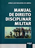 Manual de Direito Disciplinar Militar