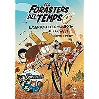 Els Forasters del temps 1: L'aventura dels Vallbona al Far West (Los Forasteros del Tiempo)