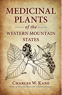 Mountain states medicinal plants identify harvest and use 100 medicinal plants of the western mountain states fandeluxe Image collections