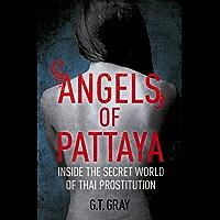 Angels of Pattaya: The sex trade in Pattaya