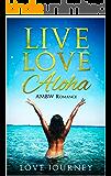 Live Love Aloha: AMBW Romance
