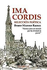 Ima Cordis: Selección poética (Spanish Edition) Kindle Edition