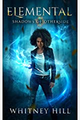 Elemental: Shadows of Otherside Book 1 Kindle Edition