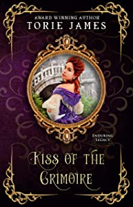 Kiss of The Grimoire (Enduring Legacy Book 12)