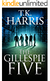 The Gillespie Five (A Political / Conspiracy Novel) - Book 1 (42)
