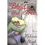 Blind and Free (The Red Lair Book 3)