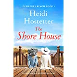 The Shore House: An emotional and uplifting page turner