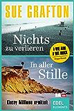 Nichts zu verlieren / In aller Stille: Zwei Romane in einem Band