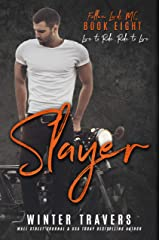 Slayer (Fallen Lords MC Book 8) Kindle Edition