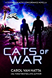 Cats of War, a Space Opera Novella with Romance, Mystery, and Genetically Engineered Cats: A Central Galactic…