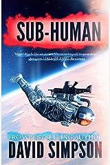 Sub-Human (Book 1) (Post-Human Series) Kindle Edition