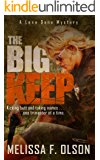 The Big Keep: A Lena Dane Mystery (Lena Dane Mysteries Book 1)
