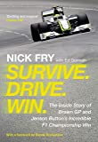 Survive. Drive. Win.: Inside Story of Brawn GP & Jenson Button's Incredible F1 Win