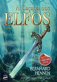 A Caçada dos Elfos - Tomo 1