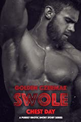 Swole: Chest Day Kindle Edition