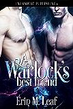A Warlock's Best Friend (The Warlocks Book 1)