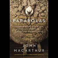 Parábolas: Los misterios del reino de Dios revelados a través de las historias que Jesús