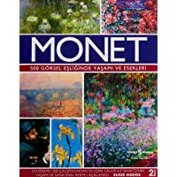 Monet (Ciltli): 500 Görsel Eşliğinde Yaşamı ve Eserleri