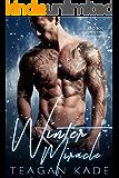 Winter Miracle: A Bad Boy Christmas Romance