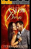 A Slow Burn (Dragon Royalty Book 1)