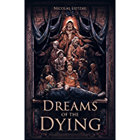 Dreams of the Dying (Enderal Book 1) (English Edition)