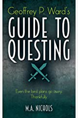 Geoffrey P. Ward's Guide to Questing (Villainy Consultant Series Book 2) (English Edition) eBook Kindle