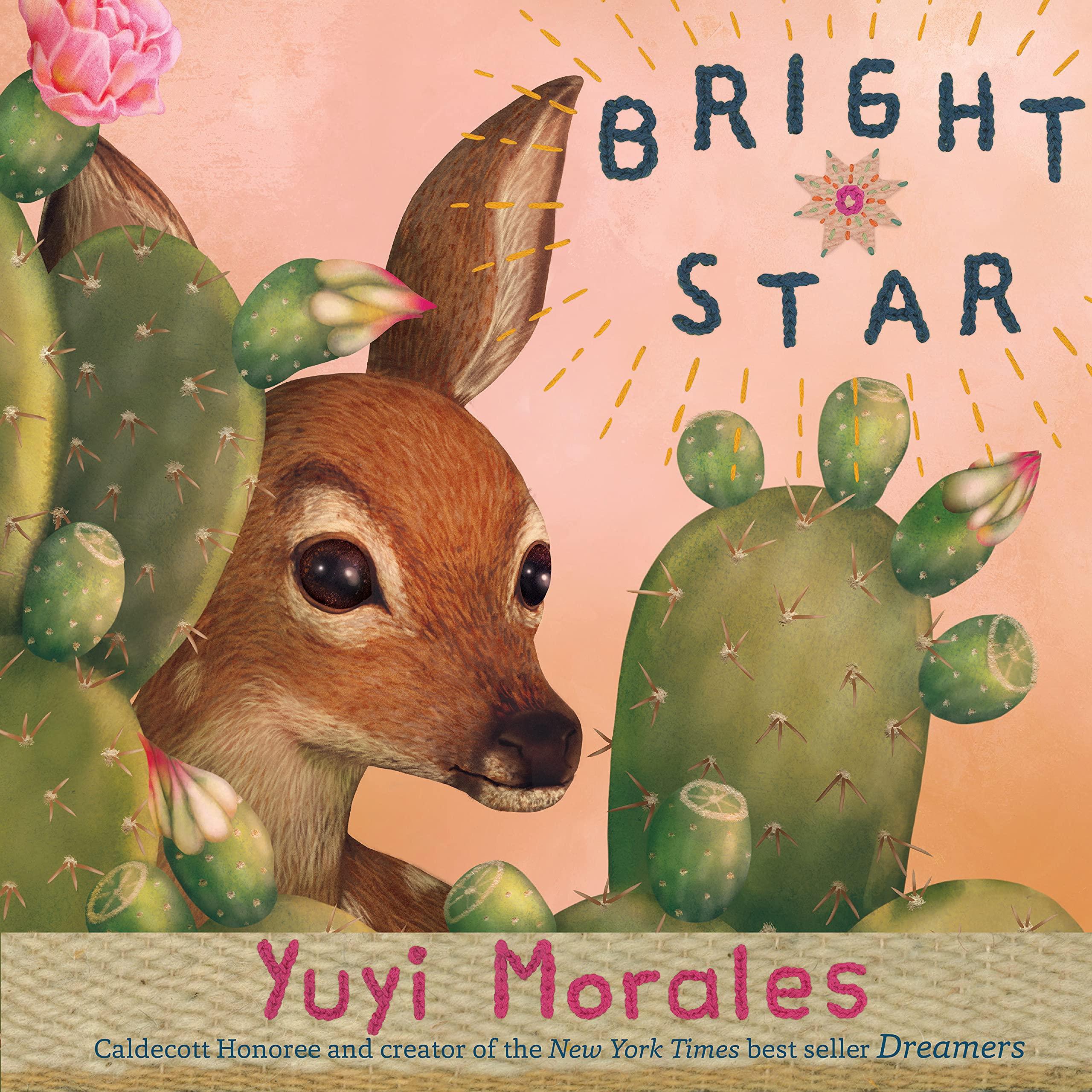 Bright Star: Morales, Yuyi: 9780823443284: Amazon.com: Books