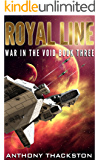 ROYAL LINE (War In The Void Book 3)