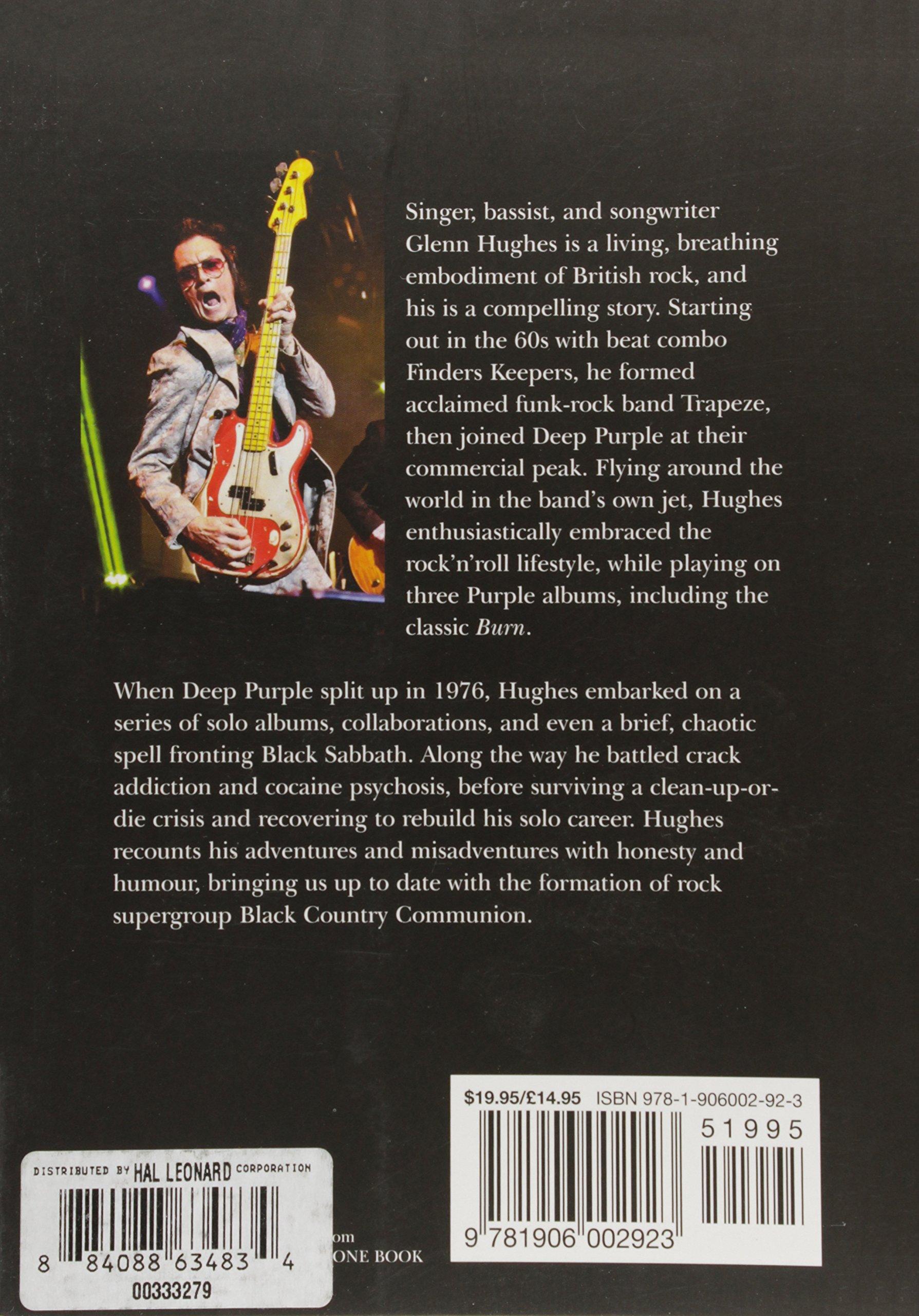 Glenn Hughes The Autobiography: From Deep Purple to Black Country  Communion: Glenn Hughes, Lars Ulrich, Joel Mciver: 0884088634834:  Amazon.com: Books