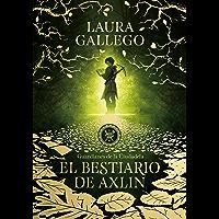 El bestiario de Axlin (Guardianes de la Ciudadela 1) (Spanish Edition)