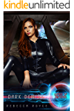 Dark Demise: A Reverse Harem Science Fiction Romance (Wings of Artemis Book 7)