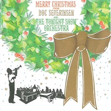 Doc Severinsen and the Tonight Show Orchestra - Merry Christmas From ...