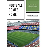 Football Comes Home: Symbolic Identities in European Football