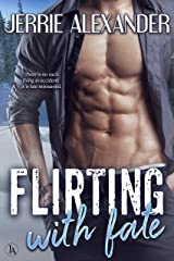 Flirting with Fate Kindle Edition