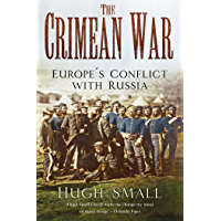 The Crimean War: Europe's Conflict with Russia