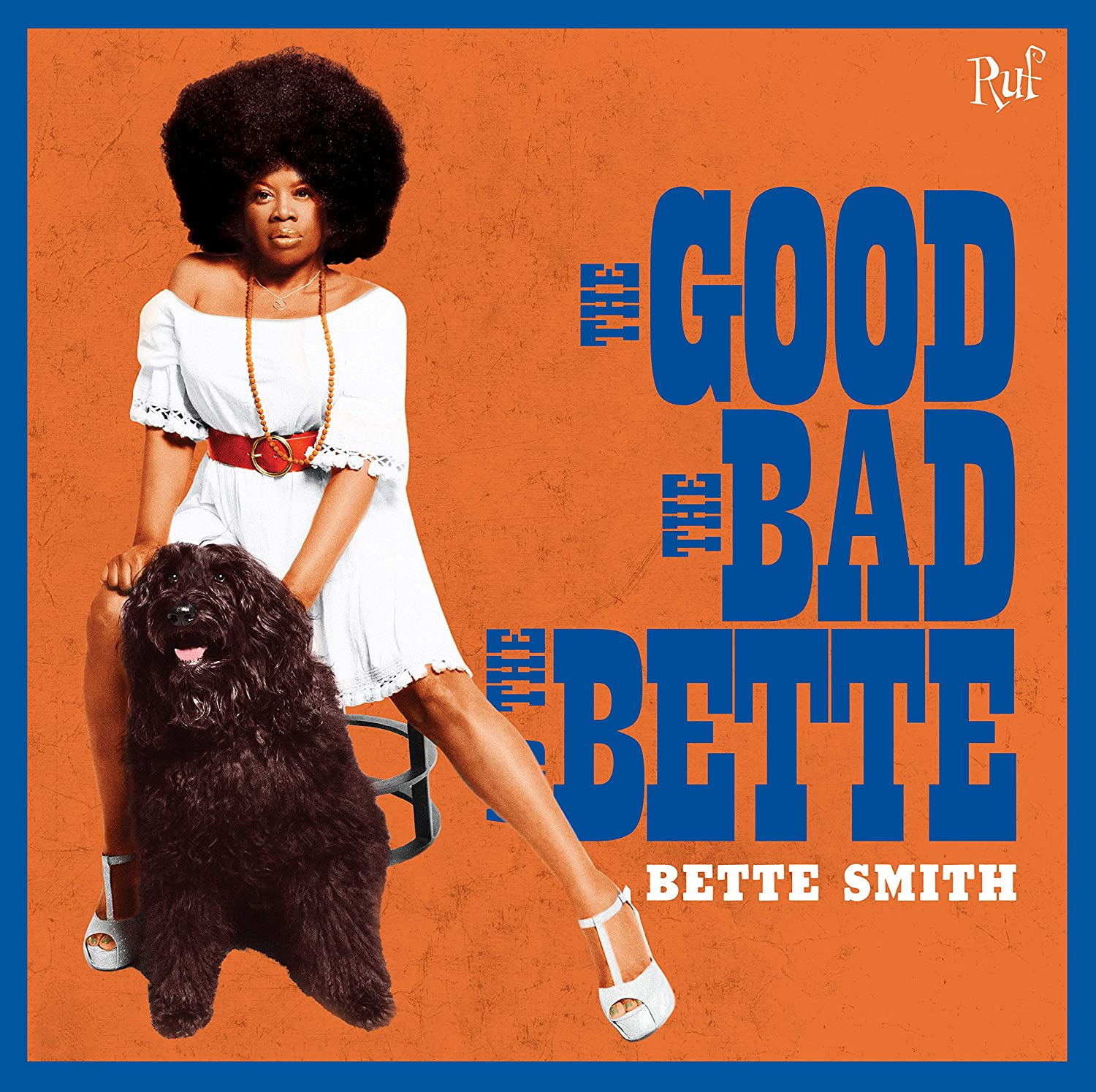 Good, The Bad & The Bette: Bette Smith, Bette Smith: Amazon.fr: Musique