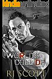 World's Collide (Sanctuary Book 7)