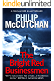 The Bright Red Businessman: An gripping crime thriller (Commander Shaw Book 10)