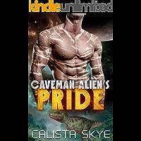 Caveman Alien's Pride: A SciFi BBW/Alien Fated Mates Romance (Caveman Aliens Book 4)