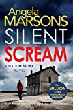 Silent Scream: An edge of your seat serial killer thriller