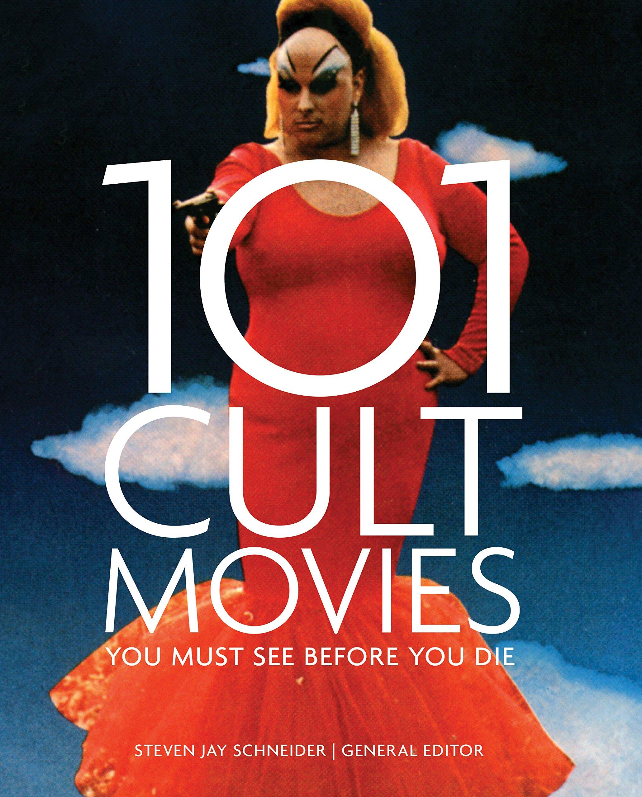 101 Cult Movies You Must See Before You Die: Amazon.de: Steven Jay  Schneider: Fremdsprachige Bücher