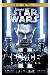 The Force Unleashed II: Star Wars Legends (Star Wars - Legends) Kindle Edition