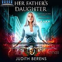 Her Father's Daughter: An Urban Fantasy Action Adventure (Alison Brownstone, Book 1)