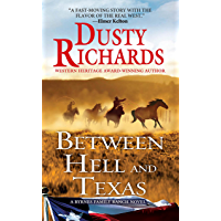 Between Hell and Texas (Byrnes Family Ranch series Book 2)