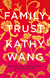 Family Trust: A sparkling satire about a rich family who nearly lost everything