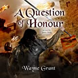 A Question of Honour: The Saga of Roland Inness, Book 7