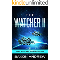 The Watcher II: The Time of Suppression