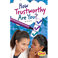 How Trustworthy Are You? (Friendship Quizzes)