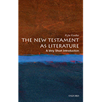 The New Testament as Literature: A Very Short Introduction (Very Short Introductions Book 168)