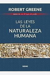 Las leyes de la naturaleza humana (Biblioteca Robert Greene) (Spanish Edition) Kindle Edition